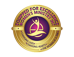Equipped for Excellence Women's Ministry