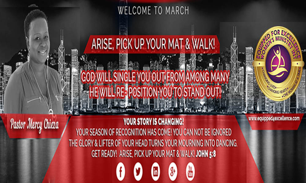 Arise, Pick up Your Mat and Walk